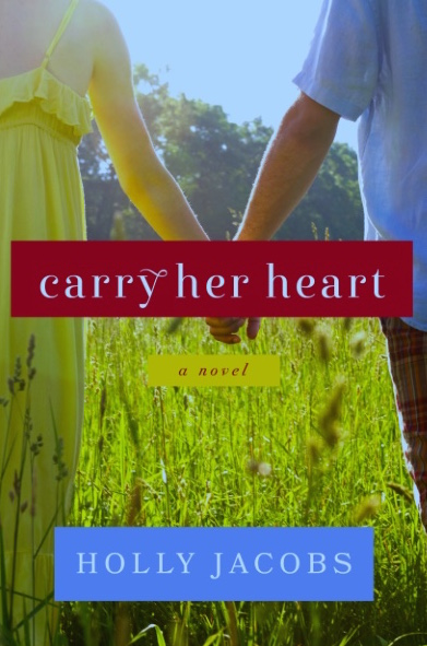 Holly Jacobs, Carry Her Heart